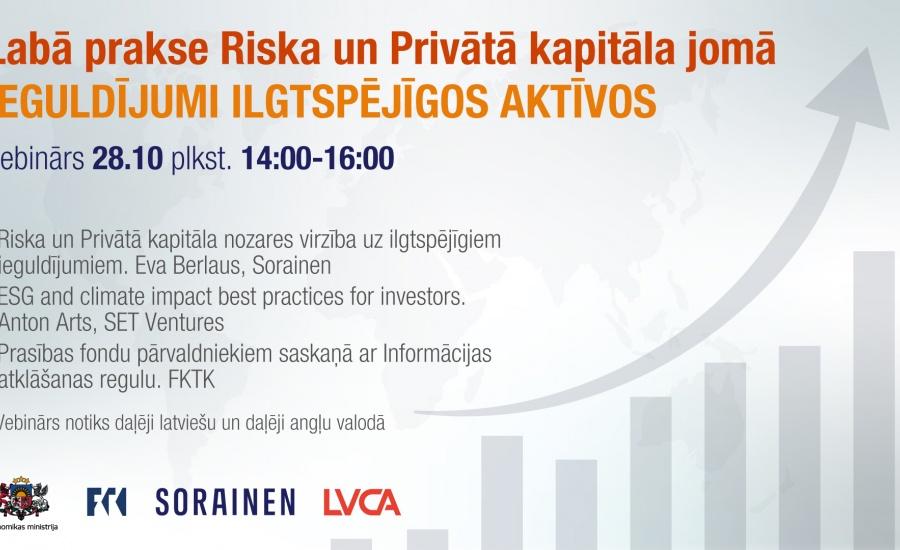 Labā prakse Riska un Privātā kapitāla jomā. Ieguldījumi ilgtspējīgos aktīvos