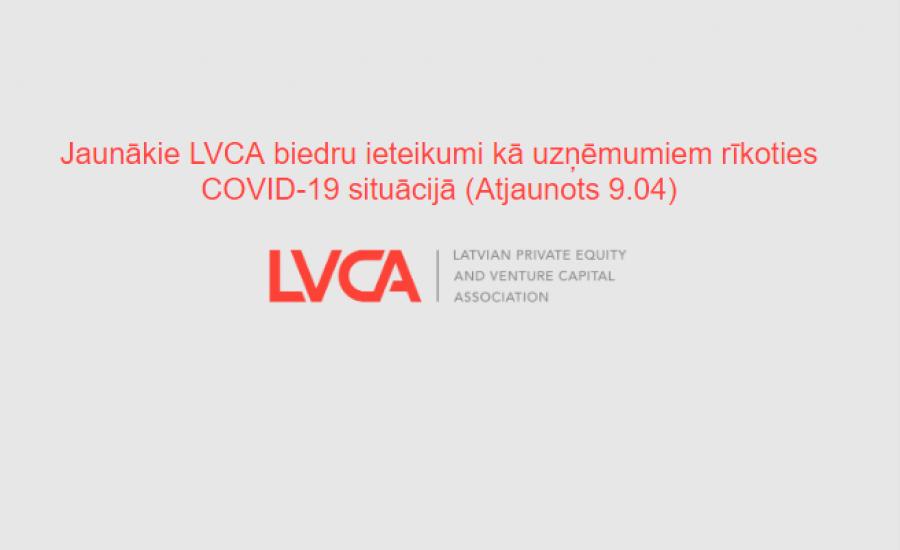 Jaunākie LVCA biedru ieteikumi kā uzņēmumiem rīkoties COVID-19 situācijā (Atjaunots 9.04)