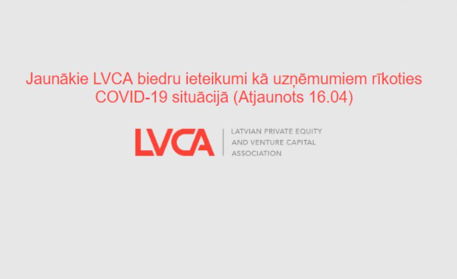 Jaunākie LVCA biedru ieteikumi kā uzņēmumiem rīkoties COVID-19 situācijā (Atjaunots 16.04)