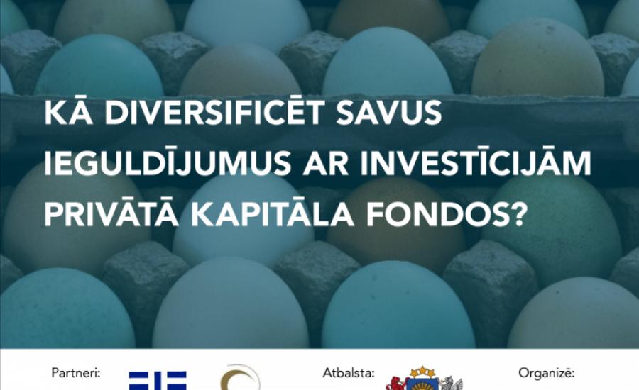 """Vebināra video ieraksts """"Kā diversificēt savus ieguldījumus ar investīcijām privātā kapitāla fondos?"""""""