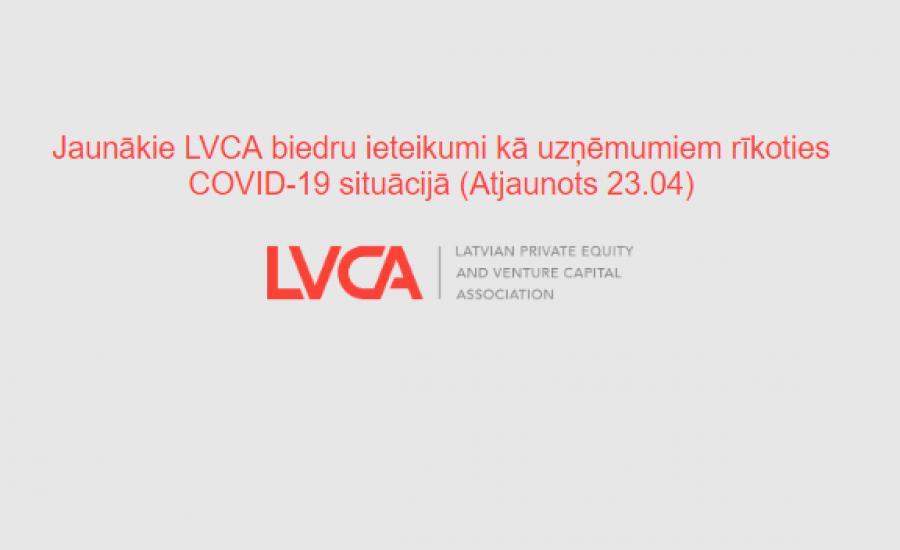 Jaunākie LVCA biedru ieteikumi kā uzņēmumiem rīkoties COVID-19 situācijā (Atjaunots 23.04)